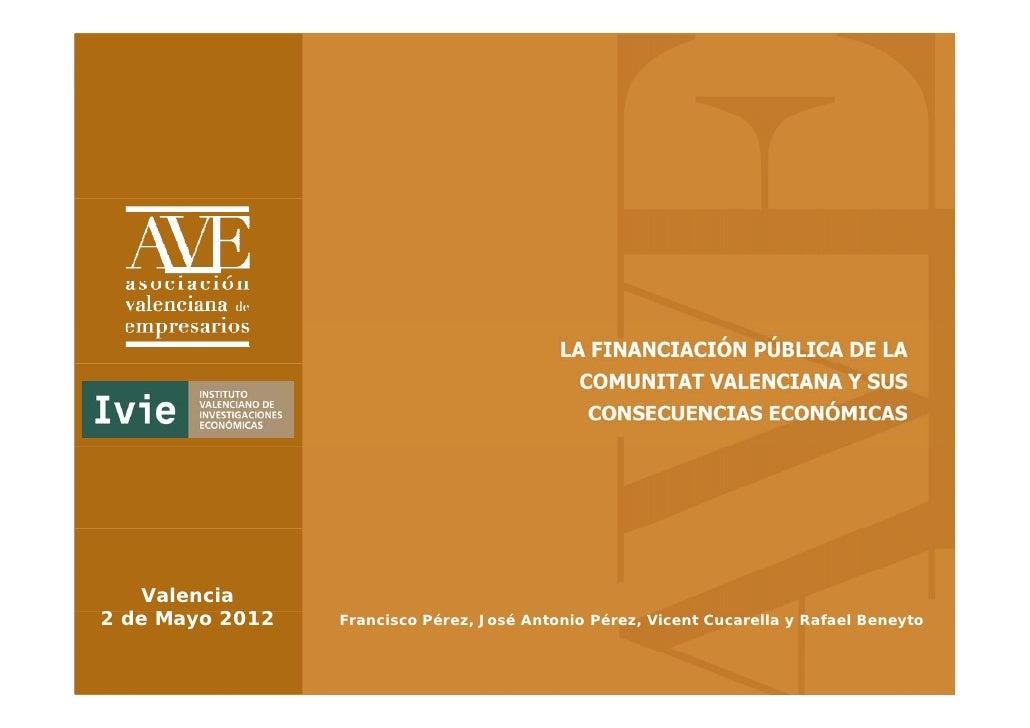 La financiación pública de la Comunitat Valenciana y sus consecuencias económicas