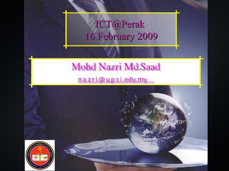 ICT@Perak 16 February 2009