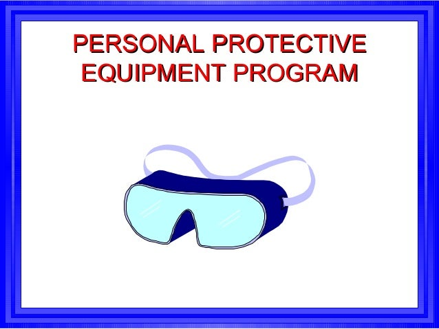 Personal Protective Equipment Training by