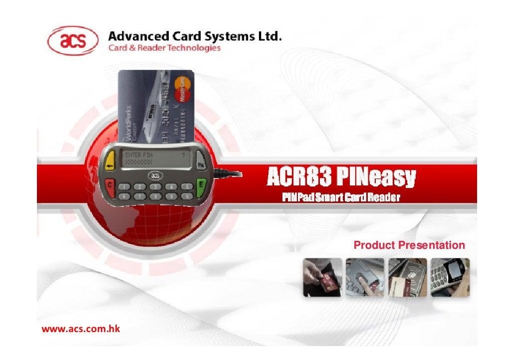 ACR83 product presentation by Advanced Card Systems Ltd.