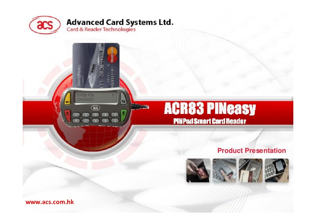 ACR83 product presentation by Advanced Card Systems Ltd.