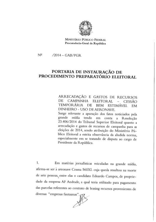 MINISTÉRIO PÚBLICO FEDERAL Procuradoria-Geral da República  N9 /2014- GAE/ PGR  PORTARIA DE INSTAURAÇÃO DE PROCEDIMENTO PR...
