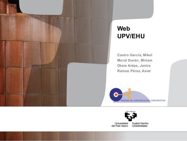 WebUPV/EHUCastro García, MikelMoral Durán, MiriamOtero Antas, JanireRamos Pérez, Asier