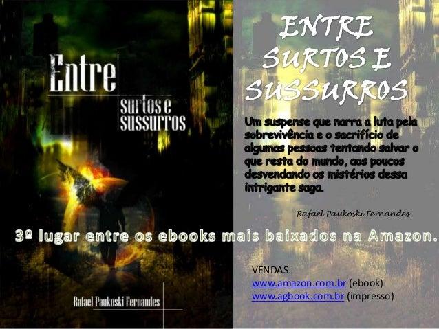 Rafael Paukoski Fernandes  VENDAS: www.amazon.com.br (ebook) www.agbook.com.br (impresso)