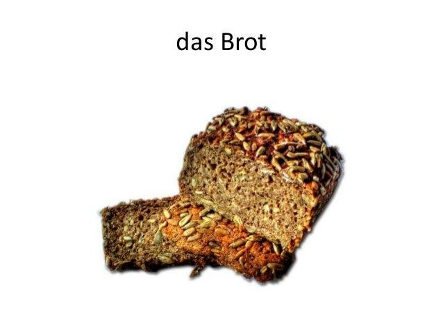 das Brot