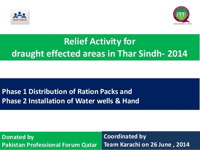 Phase 1 Distribution of Ration Packs and Phase 2 Installation of Water wells & Hand Coordinated by Team Karachi on 26 June...
