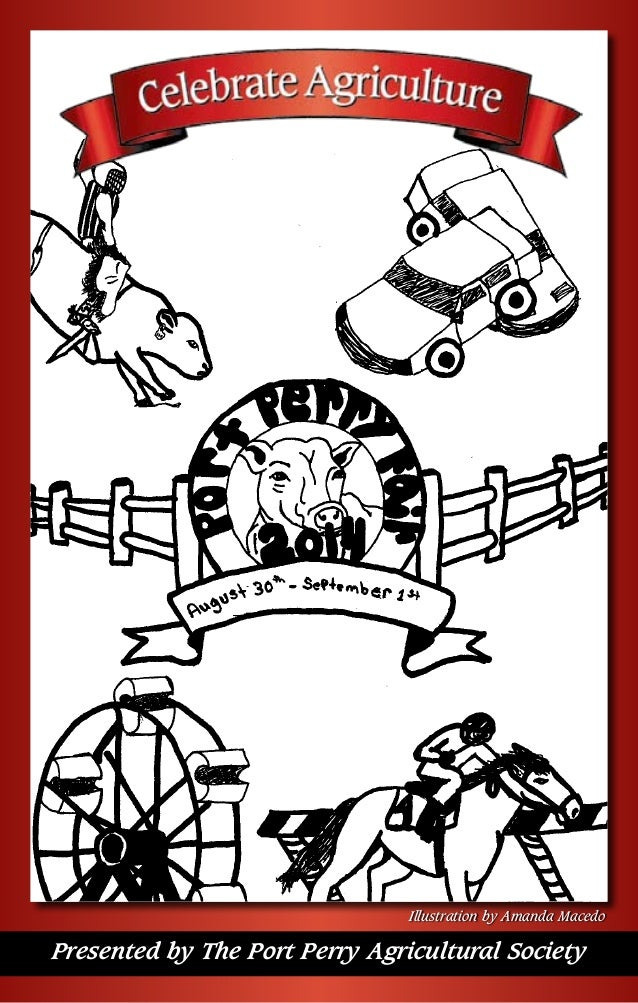 Presented by The Port Perry Agricultural Society Illustration by Amanda Macedo
