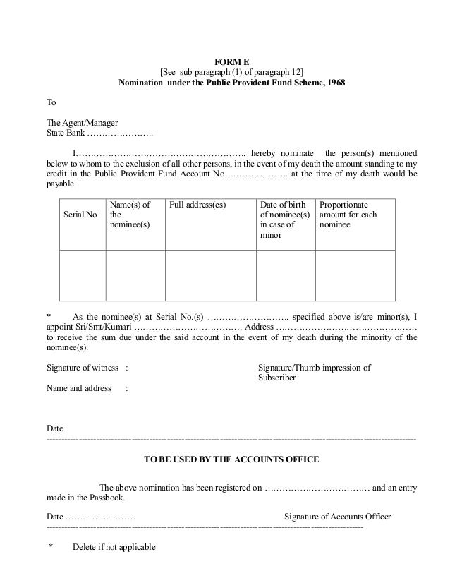 FORM E                                 [See sub paragraph (1) of paragraph 12]                        Nomination under the...