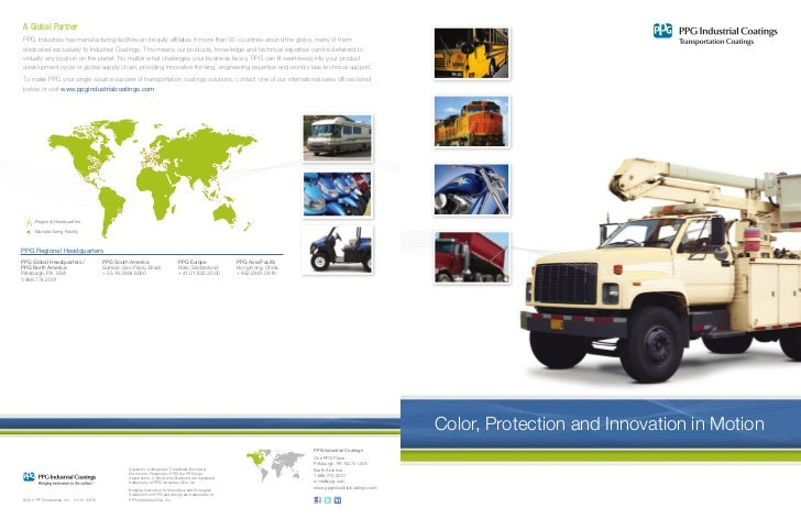 A Global Partner PPG Industries has manufacturing facilities and equity affiliates in more than60 countries around the gl...