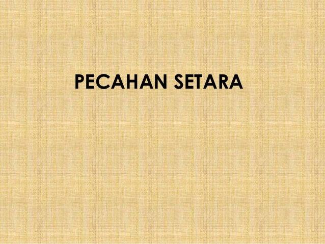 PECAHAN SETARA