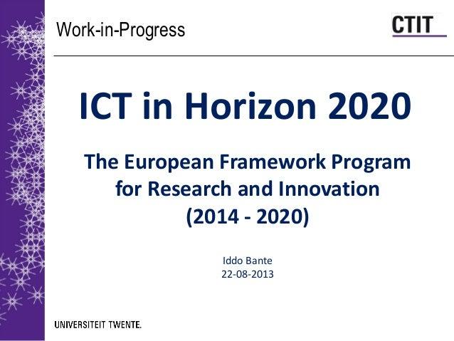 ICT and Horizon 2020, Iddo Bante 2013-08-22