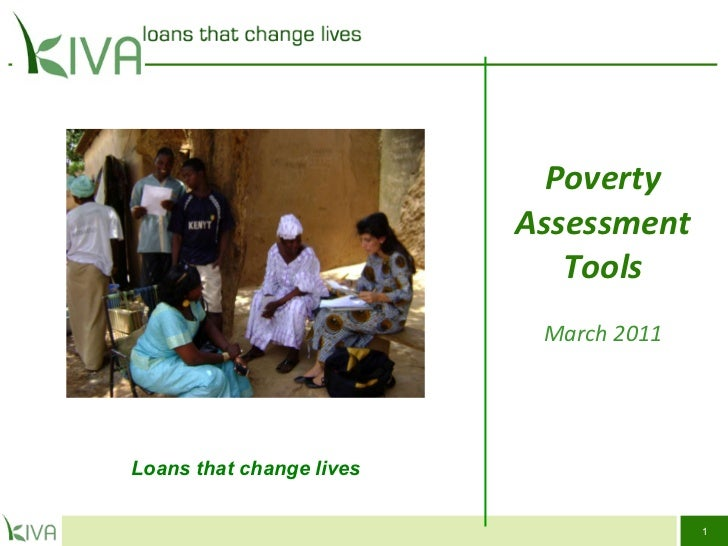 Poverty Assessment Tools March 2011 Loans that change lives