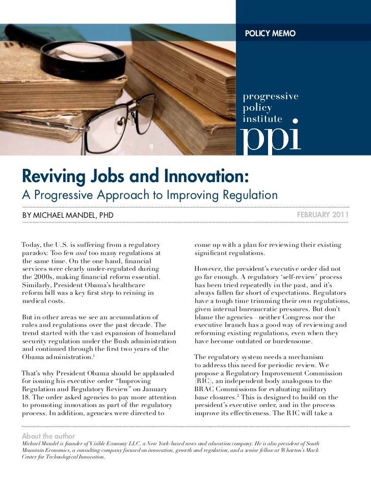 POLICY MEMOreviving Jobs and Innovation:a Progressive approach to improving RegulationBy Michael Mandel, Phd              ...