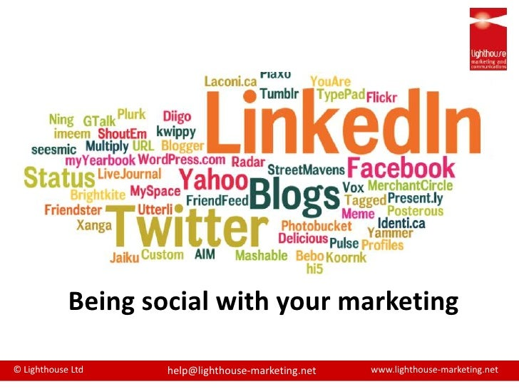 Being social with your marketing<br />