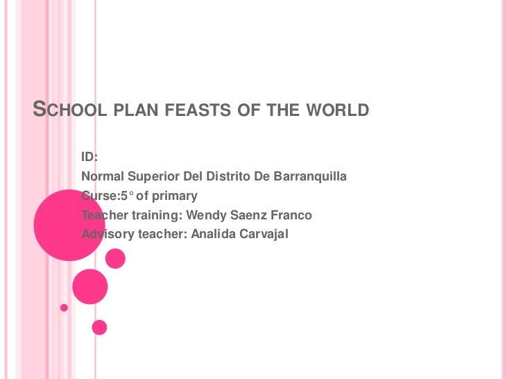 School plan feasts of the world<br />ID:<br />Normal Superior Del Distrito De Barranquilla<br />Curse:5° of primary<br />...