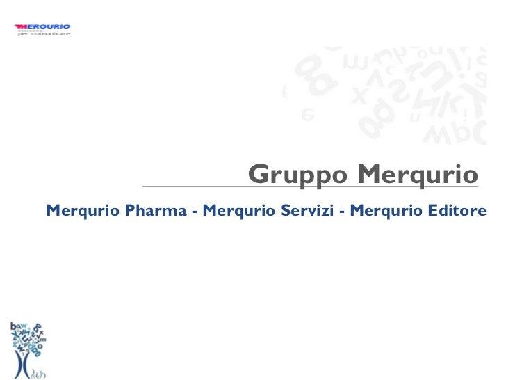 Gruppo Merqurio: Pharma Enterprise 2.0