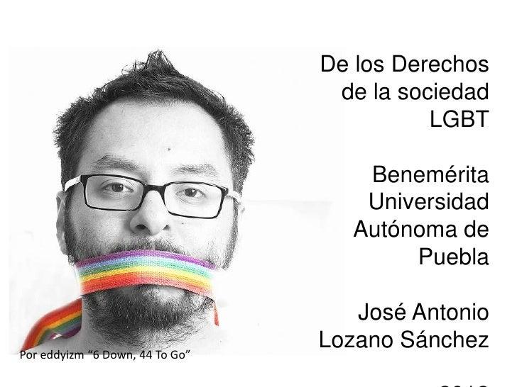 De los Derechos                                  de la sociedad                                           LGBT            ...