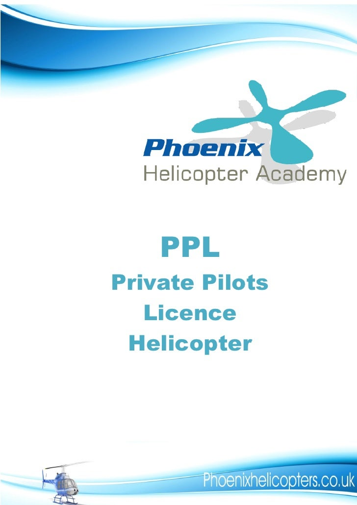 PPL Private Pilots    Licence  Helicopter