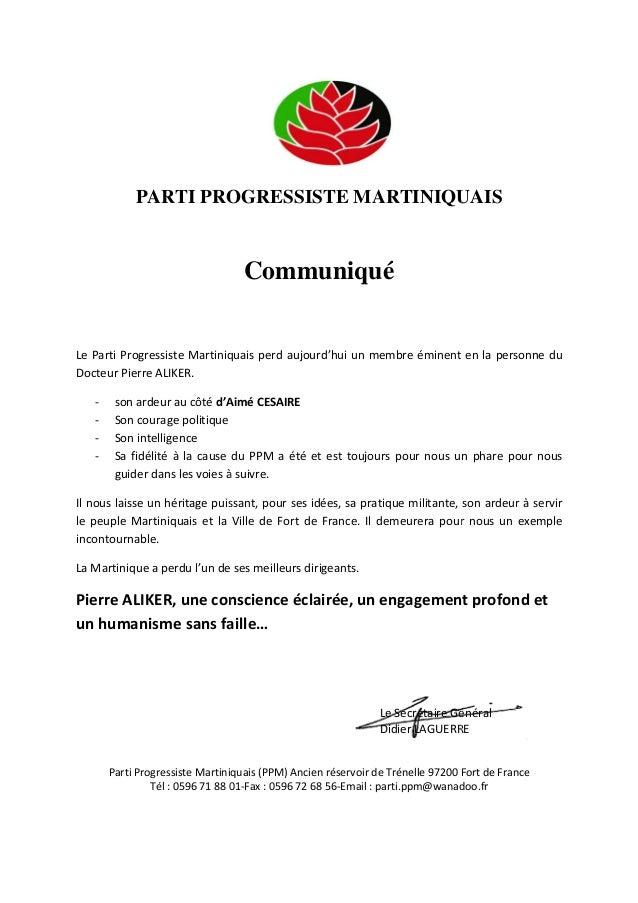 PARTI PROGRESSISTE MARTINIQUAIS  Communiqué  Le Parti Progressiste Martiniquais perd aujourd'hui un membre éminent en la p...