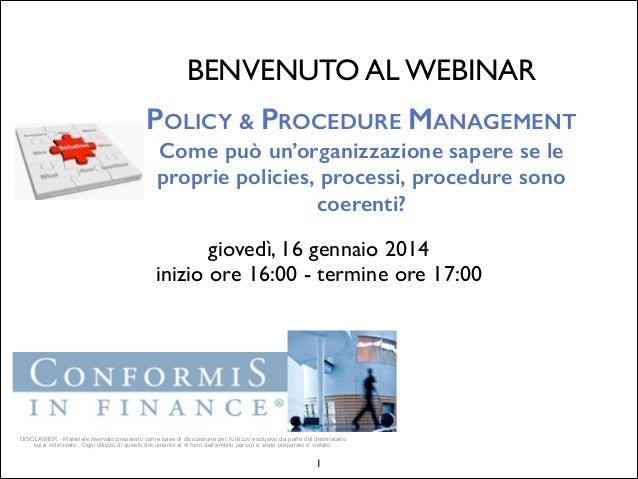 Webinar: Policy & Procedure Management - Come può un'organizzazione sapere se le proprie policies, processi, procedure sono coerenti?