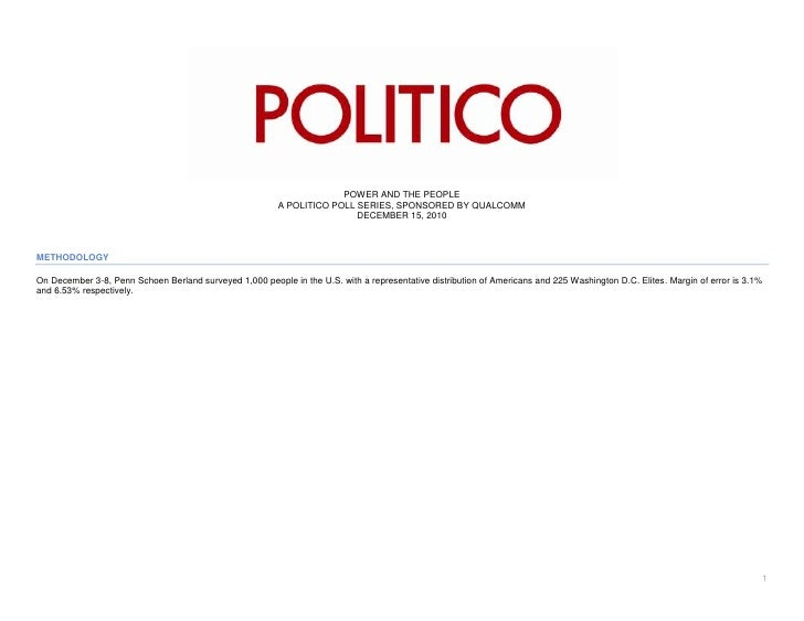 POWER AND THE PEOPLE                                                         A POLITICO POLL SERIES, SPONSORED BY QUALCOMM...
