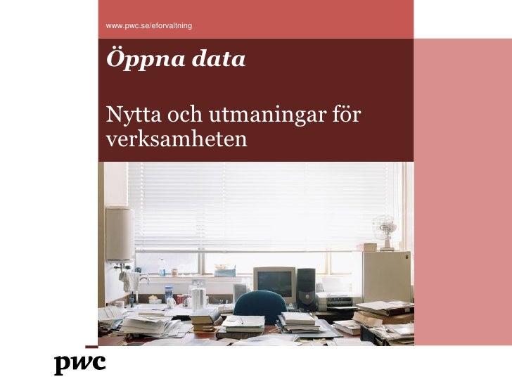Öppna data - nytta och utmaningar för verksamheten