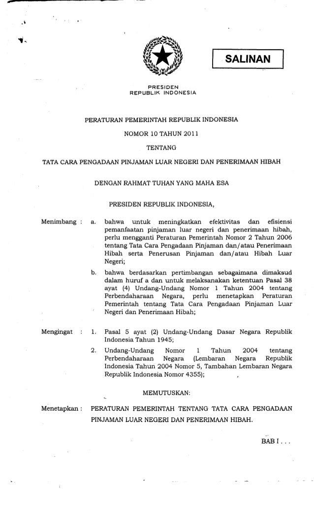 Peraturan Pemerintah No. 10 Tahun 2011 tentang Tata Cara Pengadaan Pinjaman Luar Negeri dan Penerimaan Hibah