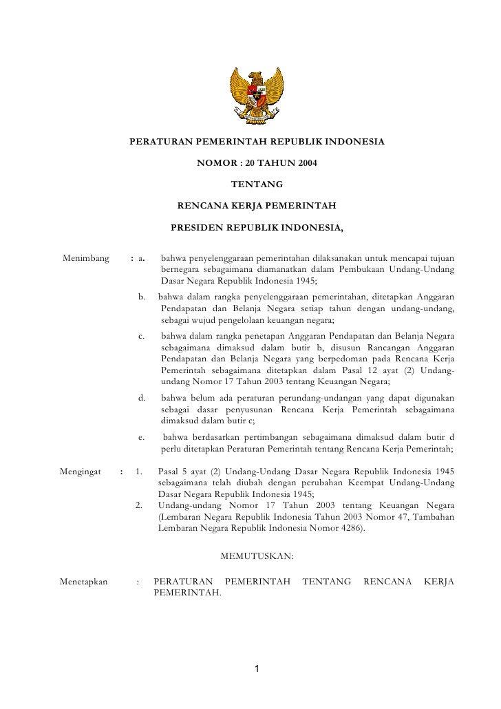 PERATURAN PEMERINTAH REPUBLIK INDONESIA                                   NOMOR : 20 TAHUN 2004                           ...