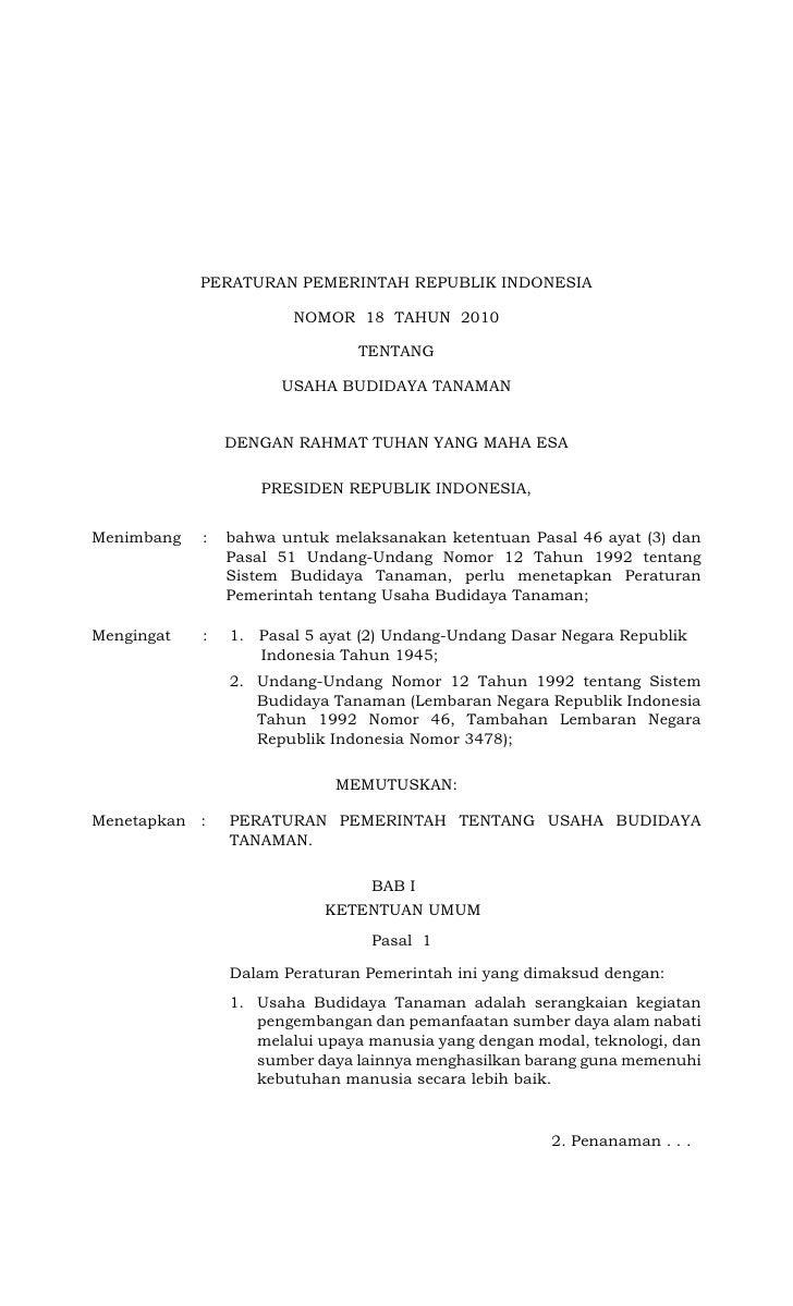 PERATURAN PEMERINTAH REPUBLIK INDONESIA                         NOMOR 18 TAHUN 2010                                 TENTAN...