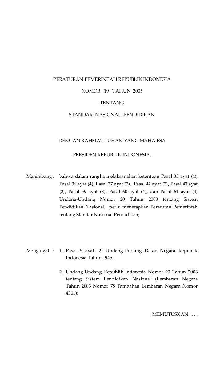 PERATURAN PEMERINTAH REPUBLIK INDONESIA                         NOMOR 19 TAHUN 2005                                  TENTA...