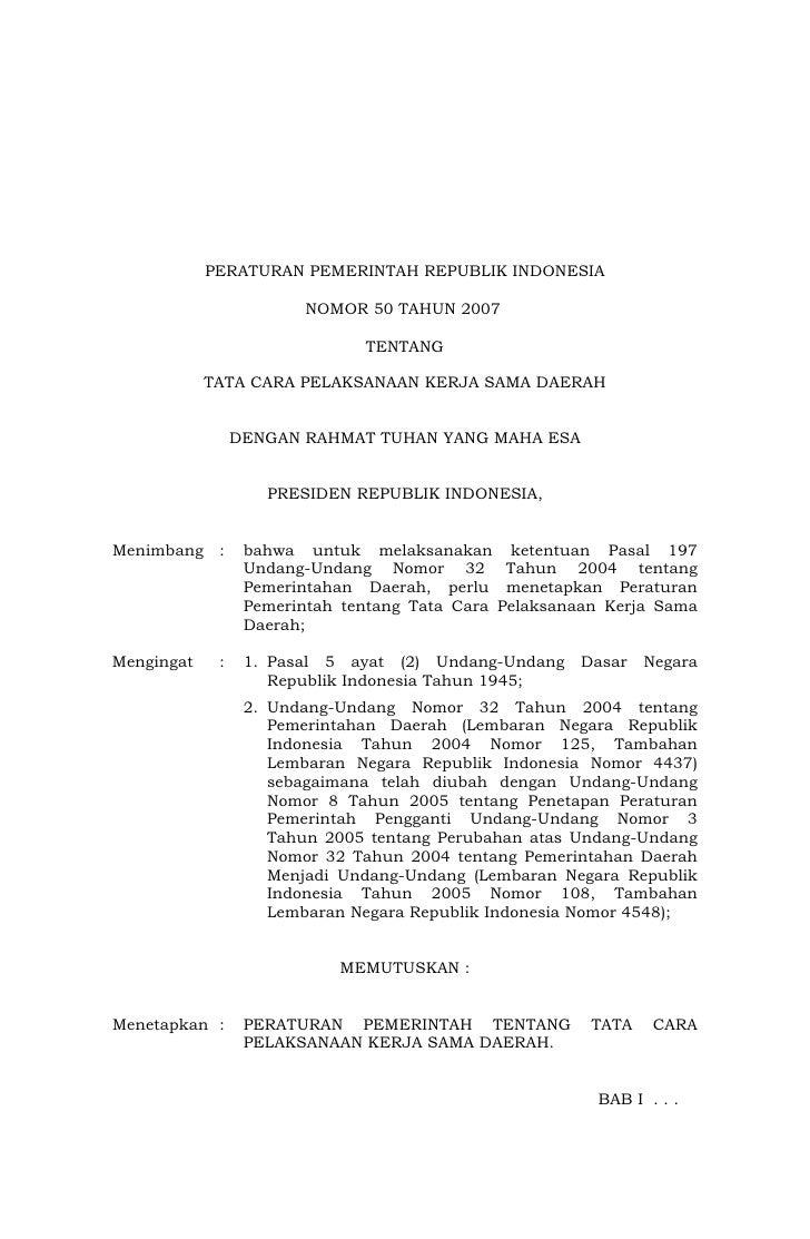 PERATURAN PEMERINTAH REPUBLIK INDONESIA                          NOMOR 50 TAHUN 2007                                 TENTA...