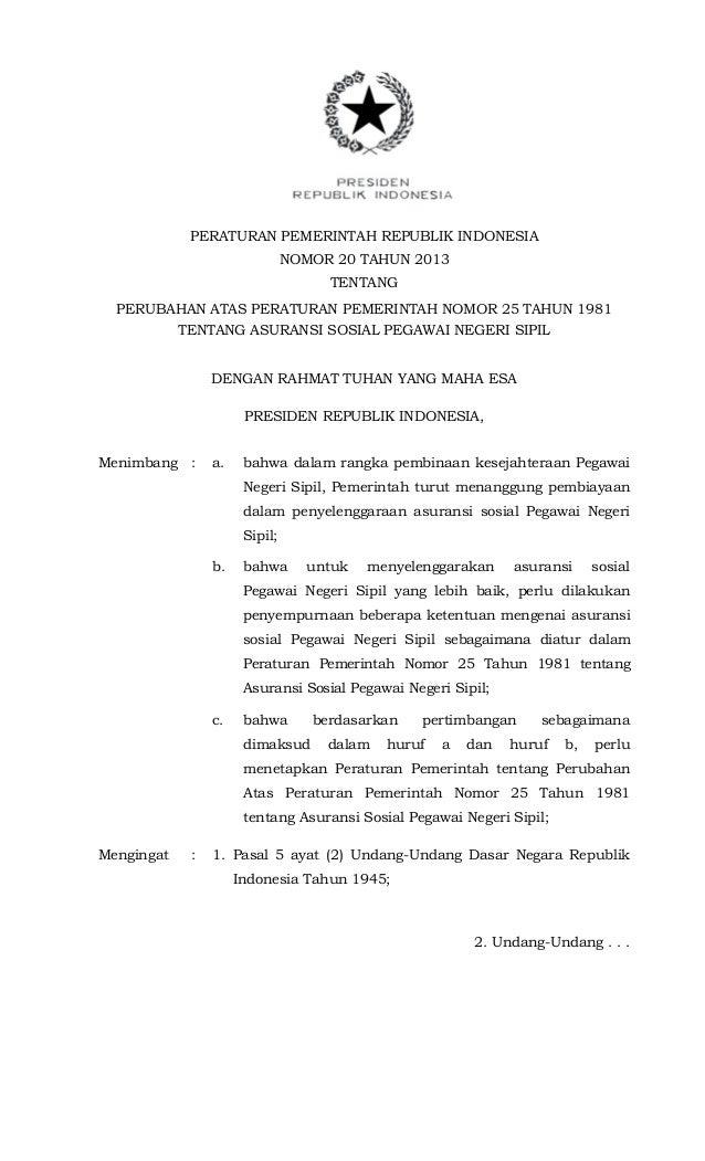 PERATURAN PEMERINTAH REPUBLIK INDONESIANOMOR 20 TAHUN 2013TENTANGPERUBAHAN ATAS PERATURAN PEMERINTAH NOMOR 25 TAHUN 1981TE...