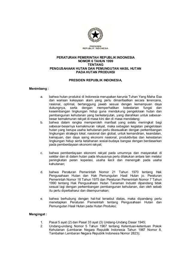 Pp nomor 6 tahun 1999 ttg pengusahaan dan pemungutan hasil hutan