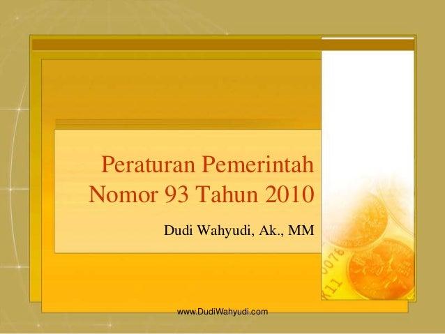 PP Nomor 93 Tahun 2010