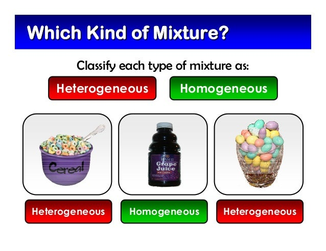 separating homogeneous mixtures