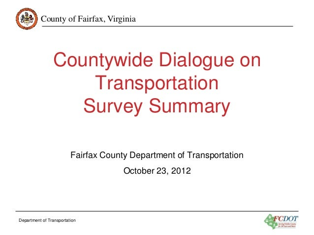 County of Fairfax, Virginia                Countywide Dialogue on                    Transportation                   Surv...