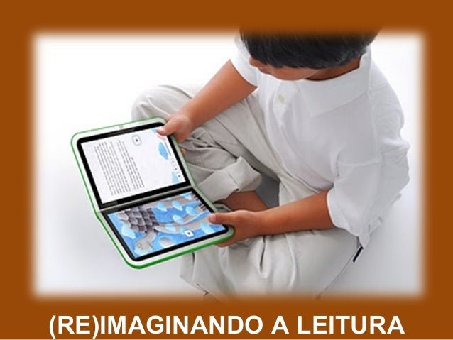 (RE)IMAGINANDO A LEITURA