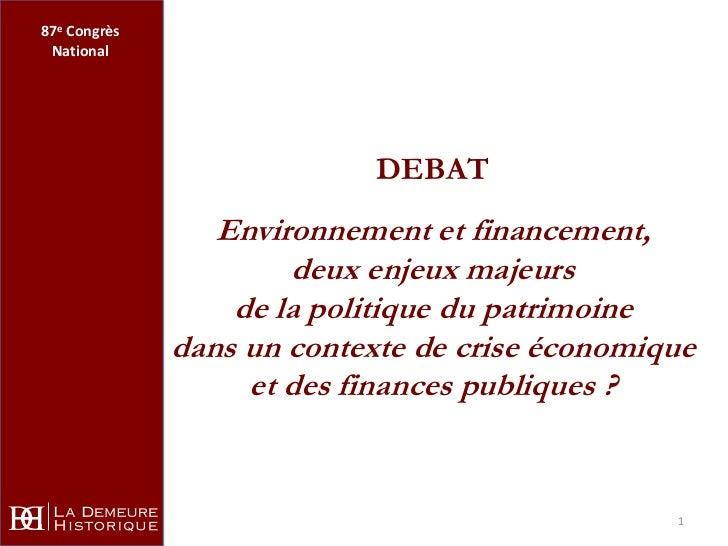 87e Congrès National                            DEBAT                 Environnement et financement,                      d...
