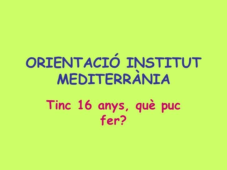Pp orientació mediterrània