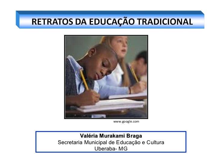 Retratos da educação tradicional