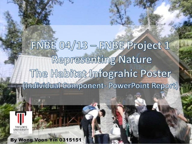 This is the first project for ENBE subject. The idea of this project is for the students to experienceand appreciate natur...