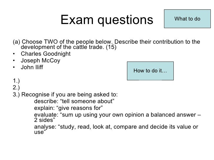 Exam questions <ul><li>(a) Choose TWO of the people below. Describe their contribution to the development of the cattle tr...