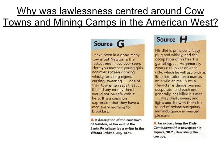 Why was lawlessness centred around Cow Towns and Mining Camps in the American West?
