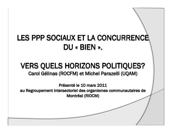Carol Gélinas (ROCFM) et Michel Parazelli (UQAM)                   Présenté le 10 mars 2011au Regroupement intersectoriel ...