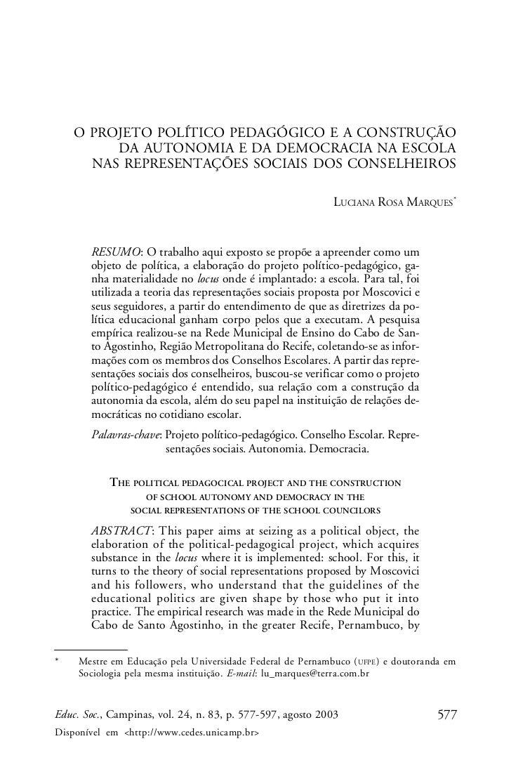 O PROJETO POLÍTICO PEDAGÓGICO E A CONSTRUÇÃO         DA AUTONOMIA E DA DEMOCRACIA NA ESCOLA      NAS REPRESENTAÇÕES SOCIAI...