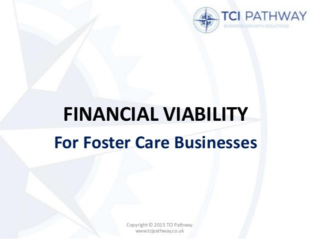Financial Viability for a Foster Care Business