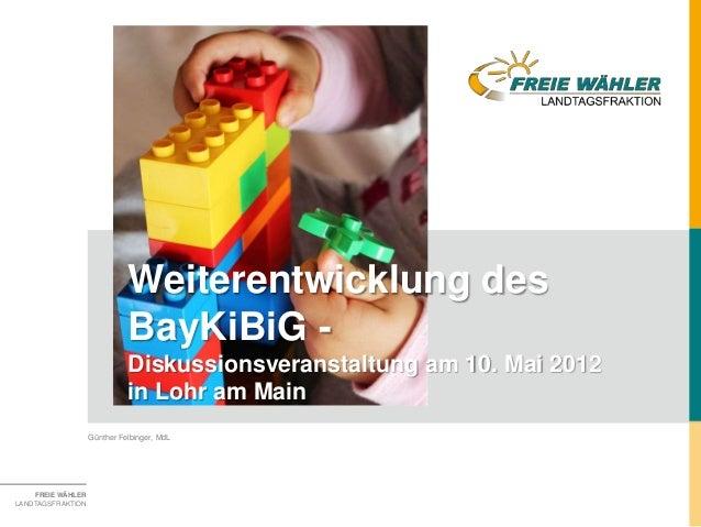 Weiterentwicklung des                             BayKiBiG -                             Diskussionsveranstaltung am 10. M...