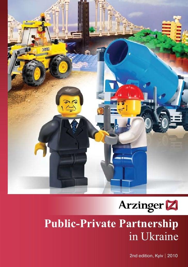 Public-Private Partnership                 in Ukraine                 2nd edition, Kyiv   2010