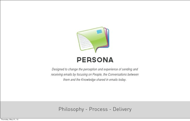 Persona                        Designed to change the perception and experience of sending and                       recei...
