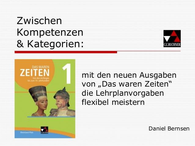 """Zwischen Kompetenzen & Kategorien: Daniel Bernsen mit den neuen Ausgaben von """"Das waren Zeiten"""" die Lehrplanvorgaben flexi..."""